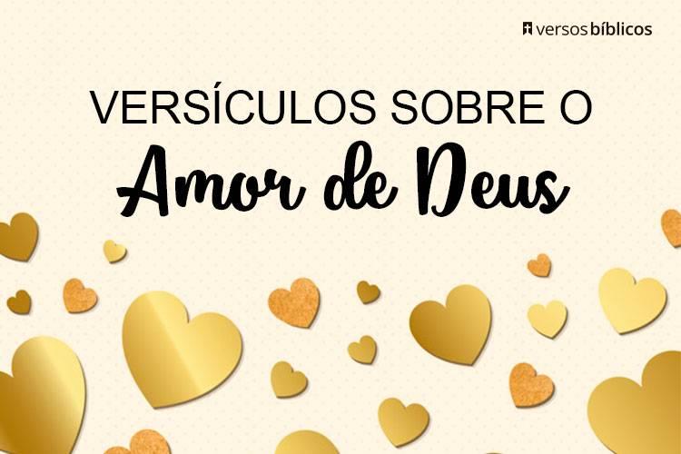 Versículos sobre o Amor de Deus que vão te fazer Sentir Amado Infinitamente 25