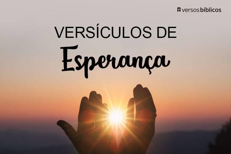 Versículos de Esperança que têm o Poder de nos Fazer Crer no Amanhã 11