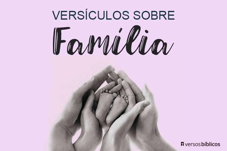 Versículos sobre Família cheios de Amor 6
