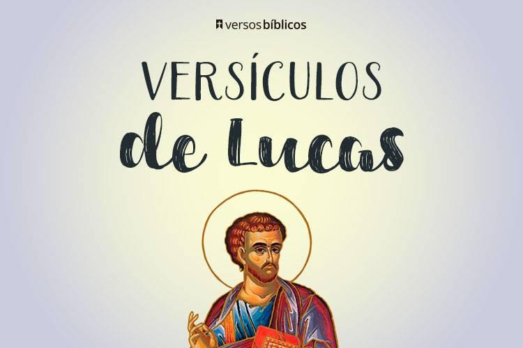 Versículos de Lucas cheios do Amor de Deus 22