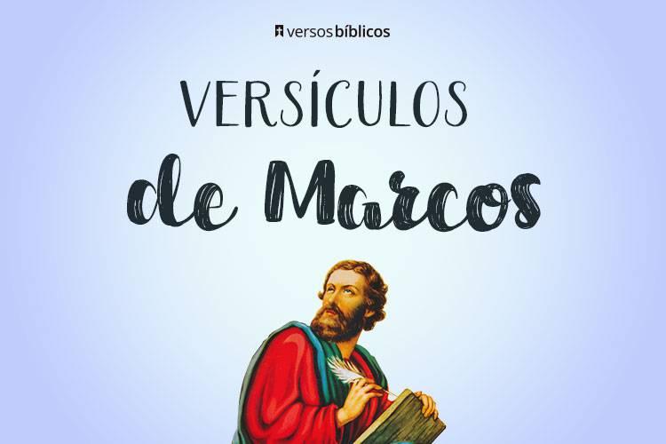 Versículos de Marcos cheios de Fé e Sabedoria 40