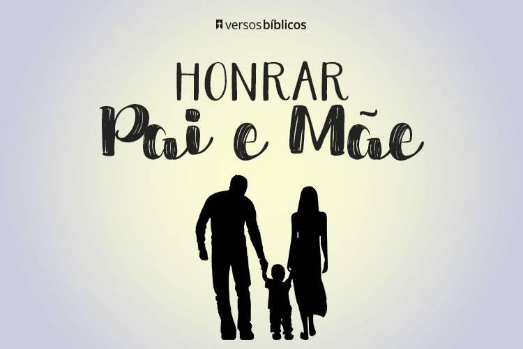 Honra teu Pai e Tua Mãe: Versículos sobre Amor e Respeito 7