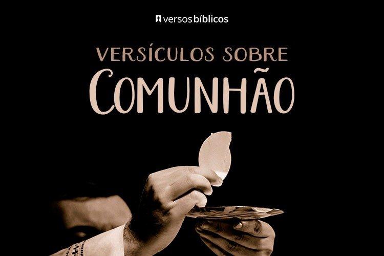 Versículos Sobre Comunhão com Deus 21